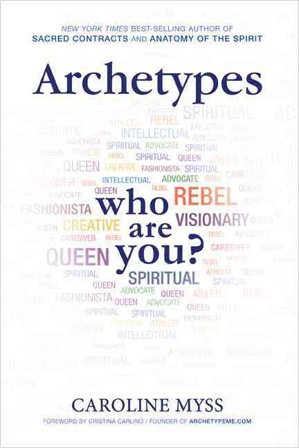 Archetypes By Myss, Caroline